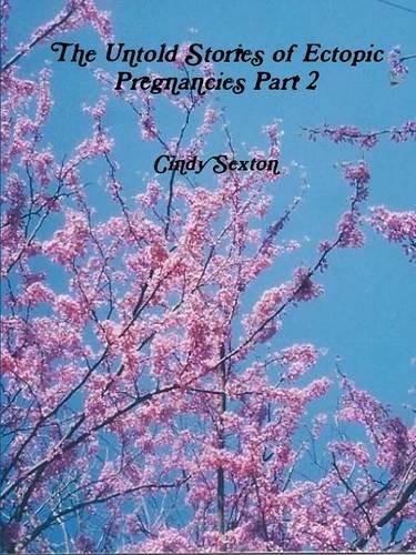 Download The Untold Stories of Ectopic Pregnancies Part 2 pdf