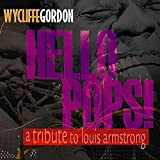 Hello Pops! - Tribute to Louis Armstrong