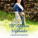 The Reluctant Highlander: A Highland Romance Audiobook by Amanda Scott Narrated by Mhairi Morrison