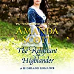 The Reluctant Highlander: A Highland Romance | Amanda Scott