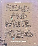 How to Read and Write Poems, Margaret Ryan, 0531200434
