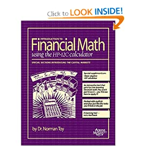 Introduction to Financial Math using the HP-12C calculator Norman Toy