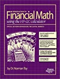 Introduction to Financial Math using the HP-12C calculator
