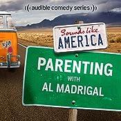 Ep. 14: Parenting with Al Madrigal | Al Madrigal, Emma Arnold, Elon Gold, Tom Papa, Kathleen Madigan, Craig Ferguson, Eugene Mirman, Baron Vaughn