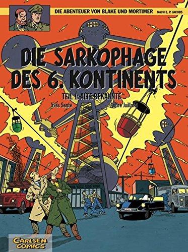 Die Abenteuer von Blake und Mortimer, Band 13: Die Sarkophage des 6. Kontinents, Teil I: Alte Bekannte Taschenbuch – 22. Februar 2004 André Juillard Carlsen 3551019932 Comic