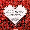Ach Mutter! Gedanken und Gedichte berühmter Kinder über ihre Mütter