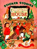 img - for Christmas at Our House (Sticker Stories) book / textbook / text book