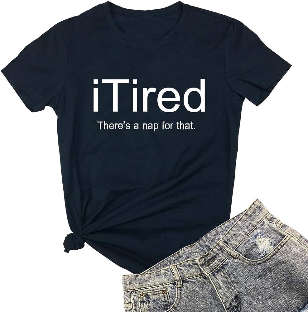 YITAN Women I Tired Graphic Cute Funny Novelty Tee Shirts