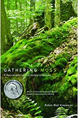 Gathering Moss: A Natural and Cultural History of Mosses Paperback