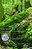 img - for Gathering Moss: A Natural and Cultural History of Mosses book / textbook / text book