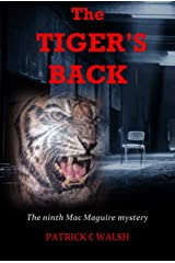 The Tiger's Back (The Mac Maguire Detective Mysteries Book 9) Kindle Edition