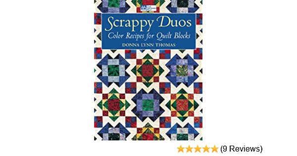 Scrappy Duos: Color Recipes for Quilt Blocks (That Patchwork