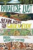 Paradise Lust, Brook Wilensky-Lanford, 0802119808