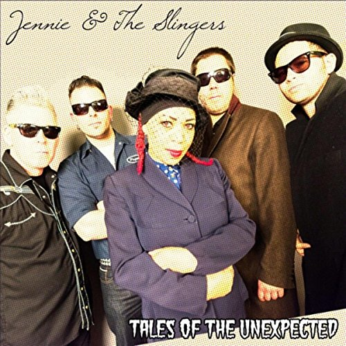 Jennie and The Slingers - Tales Of The Unexpected - (DR - CD - 017) - CD - FLAC - 2017 - WRE Download