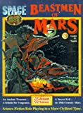 Beastmen of Mars and Canal Priests of Mars, Lester W. Smith and Marcus L. Rowland, 1930658036