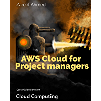 AWS Cloud for Project Managers (Cloud Computing Book 1) (English Edition)