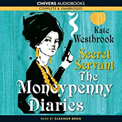 Secret Servant: The Moneypenny Diaries, Book 2