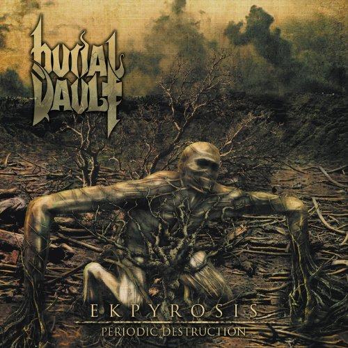 Burial Vault: Ekpyrosis (Periodic Destruction) (Audio CD)