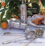 The Epicurean Collector, Patrick Dunne and Southern Accents Magazine Editors, 0821227599
