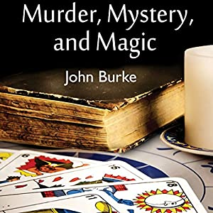 Murder, Mystery, and Magic Audiobook