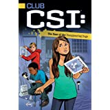 The Case of the Disappearing Dogs (Club CSI Book 3)