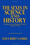 The Sexes in Science and History, Eliza Gamble, 1494359057