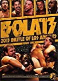 PWG PRO WRESTLING GUERRILLA - BOLA Battle Of Los Angeles 2013 - Night One DVD by Kevin Steen