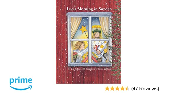 Lucia Morning In Sweden Ewa Rydaker Carina Stahlberg
