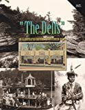 The Dells: An Illustrated History of Wisconsin Dells