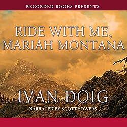 Ride with Me, Mariah Montana