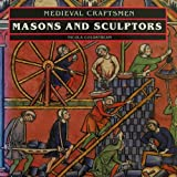 img - for Masons and Sculptors (Medieval Craftsmen) by Nicola Coldstream (1991-11-08) book / textbook / text book