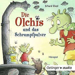Die Olchis und das Schrumpfpulver (Die Olchis) Hörspiel