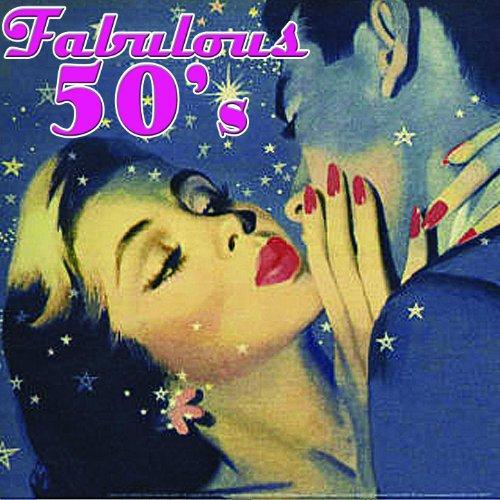 Fabulous 50's (The Fabulous Fifties)