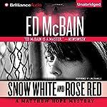 Snow White and Rose Red: Matthew Hope, Book 5   Ed McBain