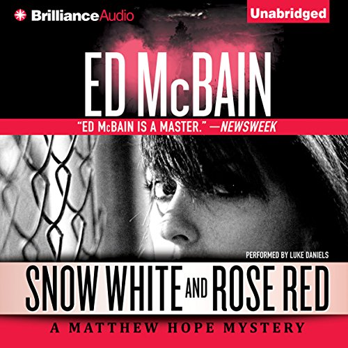 Snow White and Rose Red: Matthew Hope, Book 5