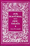 Job, Boethius, and Epic Truth, Ann W. Astell, 0801429110