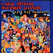 NEW ORLEANS KLEZMER - FRESH OUT THE PAST