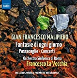 Gian Francesco Malipiero: Works for Orchestra