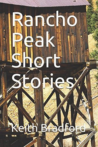Rancho Peak Short Stories