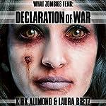 What Zombies Fear 5: Declaration of War | Kirk Allmond,Laura Bretz