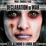 What Zombies Fear 5: Declaration of War | Kirk Allmond, Laura Bretz