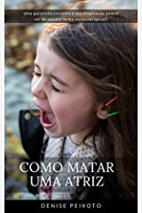 Como Matar Uma Atriz (Portuguese Edition) Kindle Edition