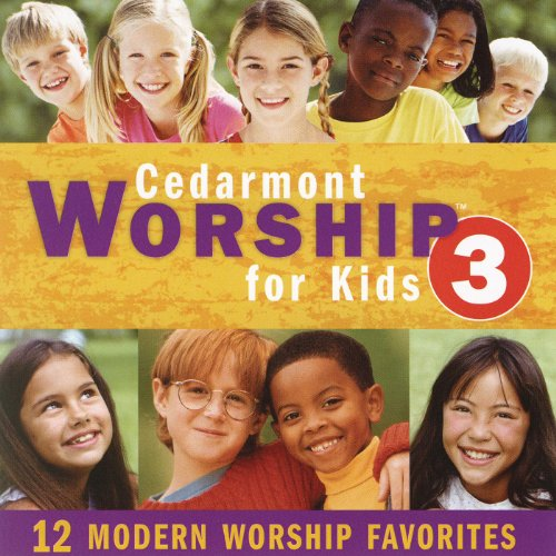 Cedarmont Worship For Kids, Vol. 3 (Sing Childrens Along)