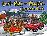 Little Mike and Maddie's Christmas Book, Miriam Aronson, 0979530229