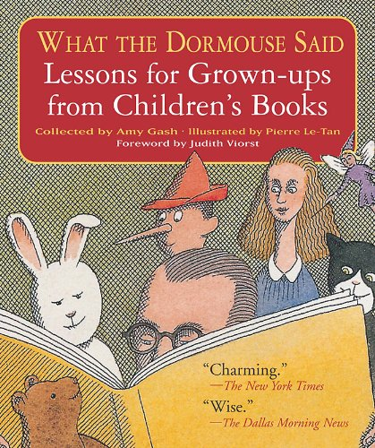What the Dormouse Said: Lessons for Grown-ups from Children's Books pdf epub