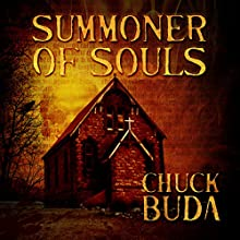 Summoner of Souls: Son of Earp, Volume 3 Audiobook by Chuck Buda Narrated by Jack Wallen