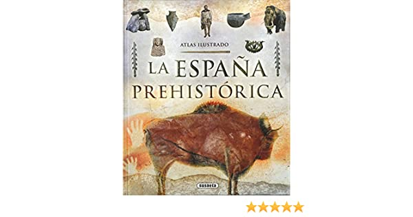 Atlas ilustrado de la España prehistórica: Amazon.es: Cagigal, Ricardo: Libros