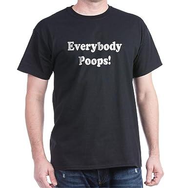 2098c50d Amazon.com: CafePress Everybody Poops! Classic 100% Cotton T-Shirt ...