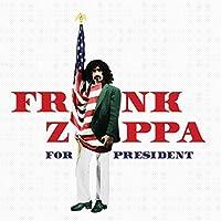 Frank Zappa For President