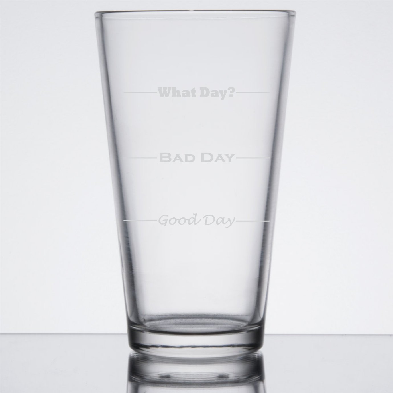 Good Day, Bad Day - Funny 16 oz Pint Beer Glass, Permanently Etched, Gift for Dad, Co-Worker, Friend, Boss, Father's Day - PG13 by Frederick Engraving (Image #2)